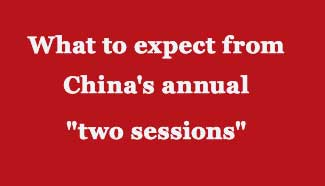 """Infographic: What to expect from China's annual """"two sessions"""""""