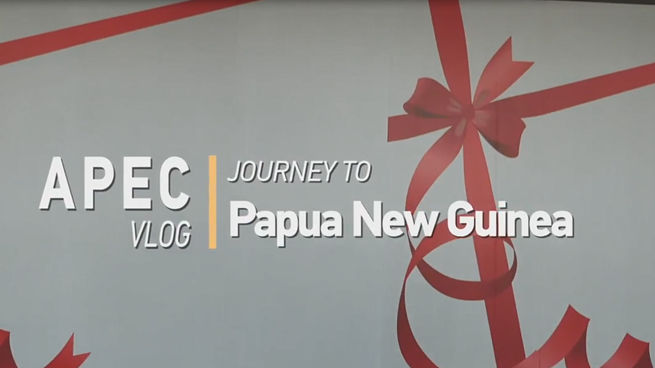 APEC VLOG --- Journey to Papua New Guinea