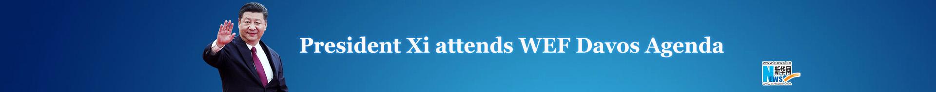 President Xi attends WEF Davos Agenda