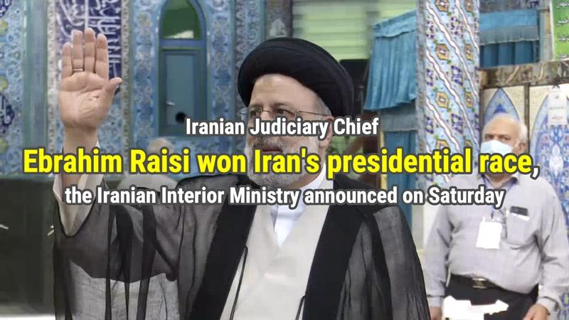 GLOBALink | Raisi wins Iran's presidential election