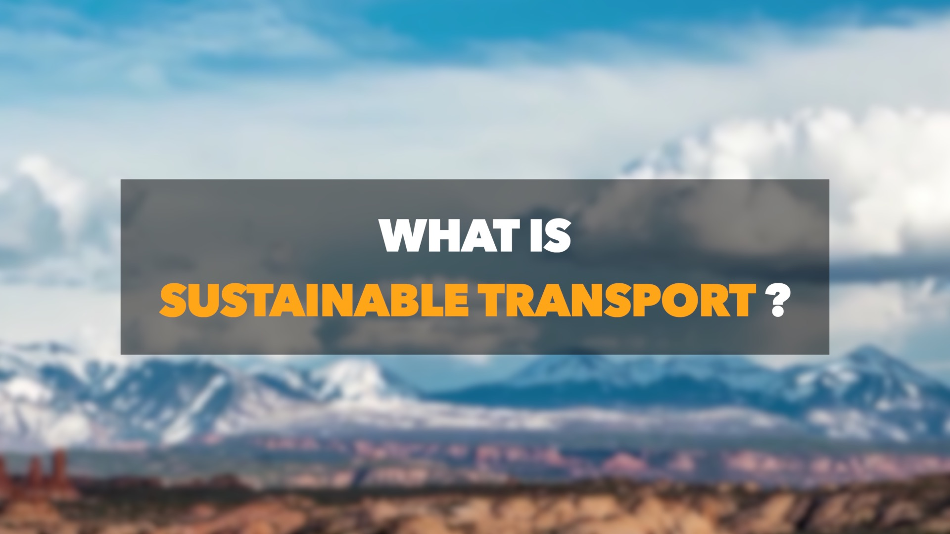 GLOBALink   Why is sustainable transport so important?