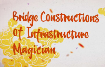 Bridge Constructions of Infrastructure Magician