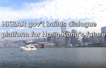 HKSAR gov't builds dialogue platform for Hong Kong's future