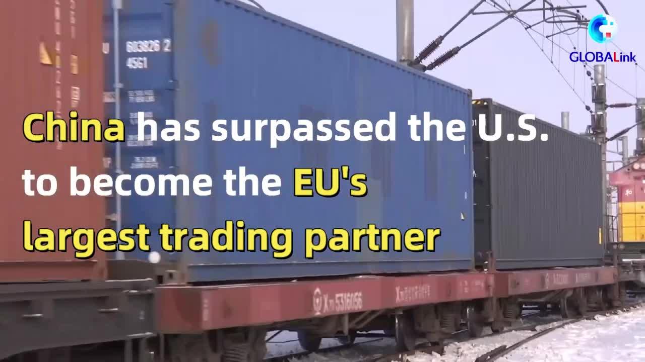 GLOBALink: China overtakes U.S. as EU's biggest trade partner
