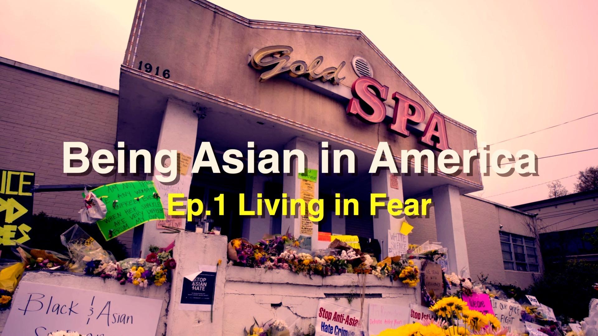 GLOBALink | Being Asian in America Ep.1: Living in fear