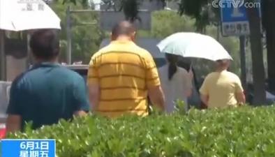 北京今明或連續高溫 最高溫超35℃