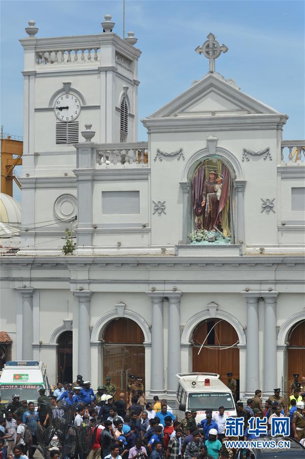 (國際)(3)斯裏蘭卡首都多處發生爆炸 傷亡嚴重